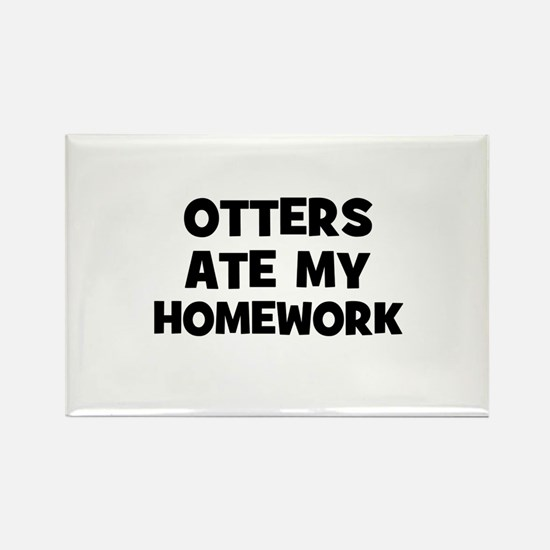 Otters Ate My Homework Rectangle Magnet