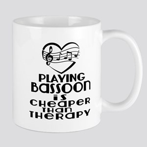 Bassoon Is Cheaper Than Therapy 11 oz Ceramic Mug
