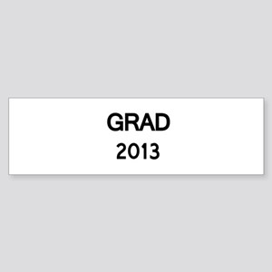 GRAD 2013 Bumper Sticker