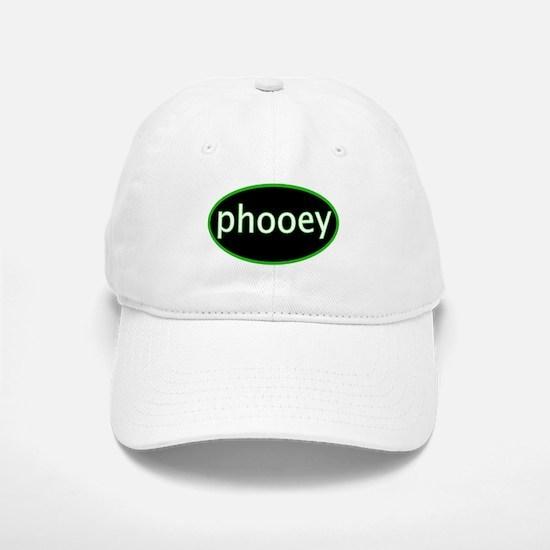 Phooey Baseball Baseball Cap