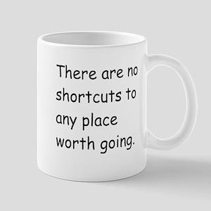 No Shortcuts Mug