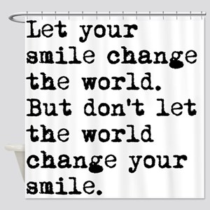 Smile Change The World Shower Curtain