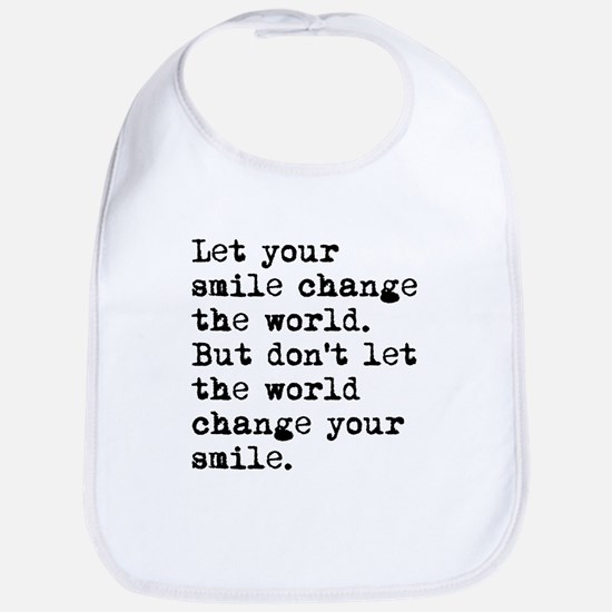 Smile Change The World Bib
