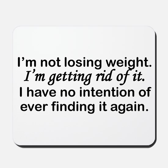 Getting Rid Of Weight Mousepad