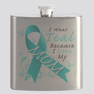 I Wear Teal Because I Love My Mom Flask