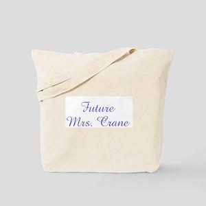 Future Mrs. Crane Tote Bag