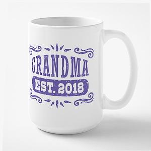 Grandma Est. 2018 15 oz Ceramic Large Mug