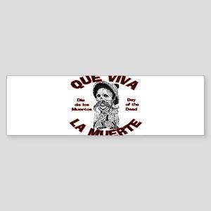 Que Viva La Muerte Bumper Sticker
