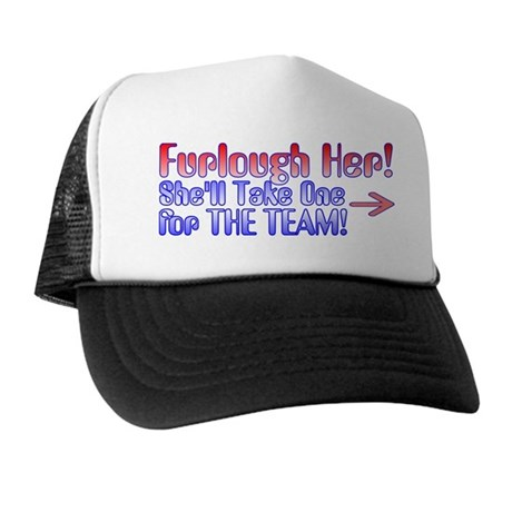 Furlough Her 2 Trucker Hat
