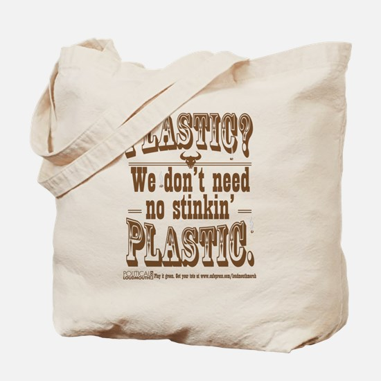 Cloth Bag - Plastic? We Dont Need No Stinkin'...