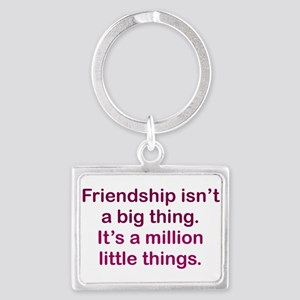 Friendship is Landscape Keychain