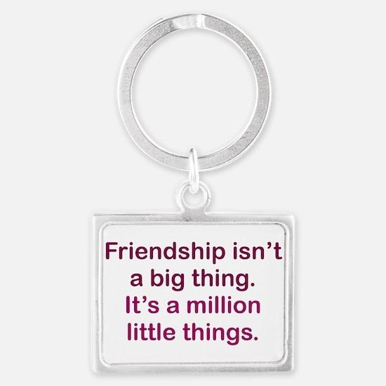 Friendship is Landscape Keychain