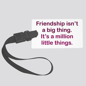 Friendship is Large Luggage Tag