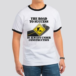 The Road to Success Is Always Under Construction T