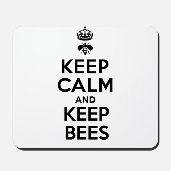 Keep Calm and Keep Bees Mousepad