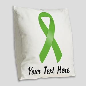 Green Awareness Ribbon Customi Burlap Throw Pillow