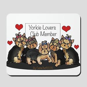 Yorkie Lovers Club Member Mousepad