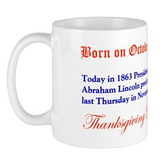 Mug: Today in 1863 President Abraham Lincoln procl