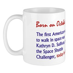 Mug: First American woman to walk in space was Kat