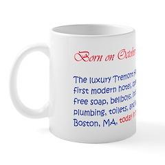 Mug: Luxury Tremont Hotel opened with free soap, b