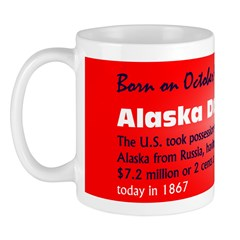 Mug: Alaska Day The U.S. took possession of Alaska