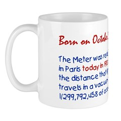 Mug: Meter was redefined in Paris today in 1983 as