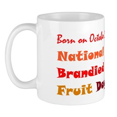 Mug: Brandied Fruit Day