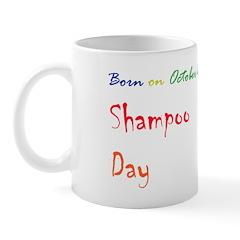 Mug: Shampoo Day