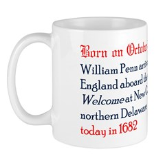 Mug: William Penn arrived from England aboard the