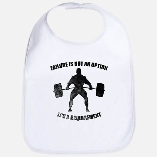 Failure Is Not An Option It's A Requirement Bib