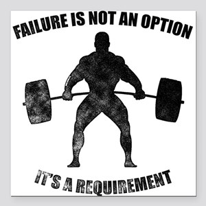 Failure Is Not An Option It's A Requirement Square