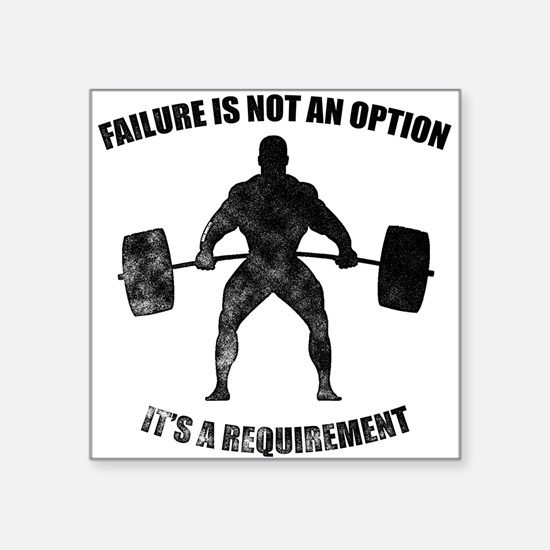 Failure Is Not An Option It's A Requirement Sticke