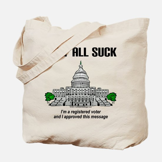 """""""I approved this message."""" Tote Bag"""