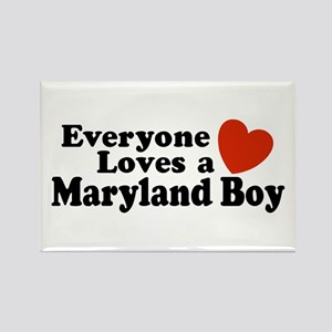 Everyone Loves a Maryland Boy Rectangle Magnet