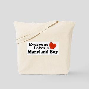 Everyone Loves a Maryland Boy Tote Bag