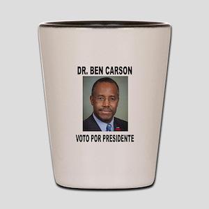 CARSON POR PRESIDENTE Shot Glass