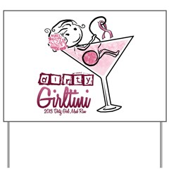 Dirty Girltini (For the Girls) Yard Sign