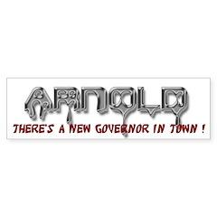 Arnold ( new governor) Bumper Bumper Sticker