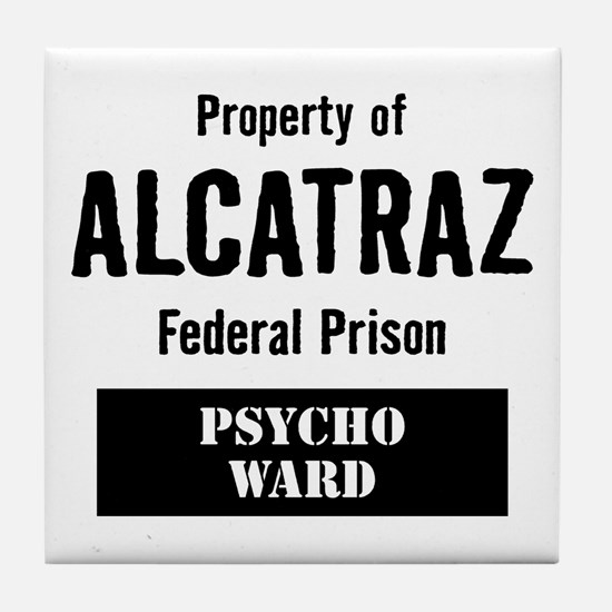 Property of Alcatraz Tile Coaster