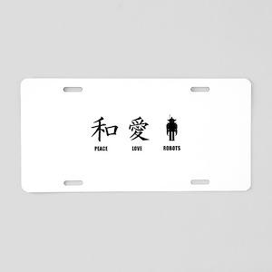 Kanji Peace Love Robots Aluminum License Plate
