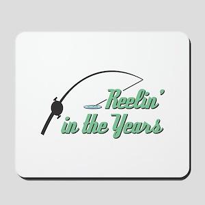 Reelin' in the Years Mousepad