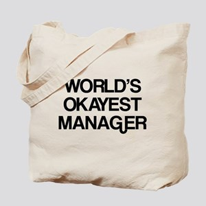 World's Okayest Manager Tote Bag