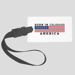 Born In Colorado Large Luggage Tag