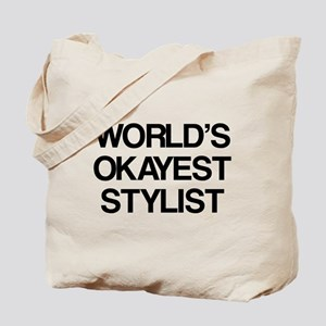World's Okayest Stylist Tote Bag