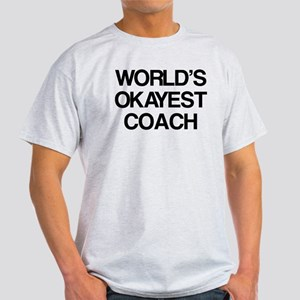 World's Okayest Coach Light T-Shirt