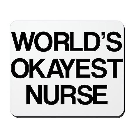 World's Okayest Nurse Mousepad