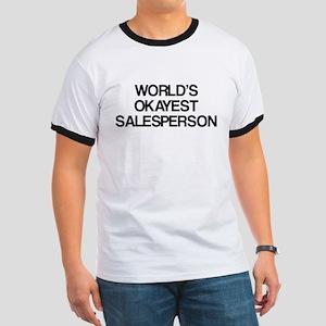 World's Okayest Salesperson Ringer T