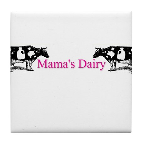 Mama's Dairy Tile Coaster