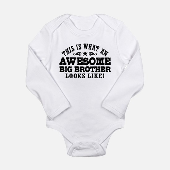 Awesome Big Brother Long Sleeve Infant Bodysuit