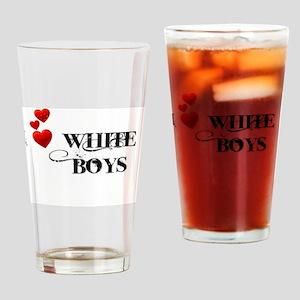 I Love White Boys Drinking Glass